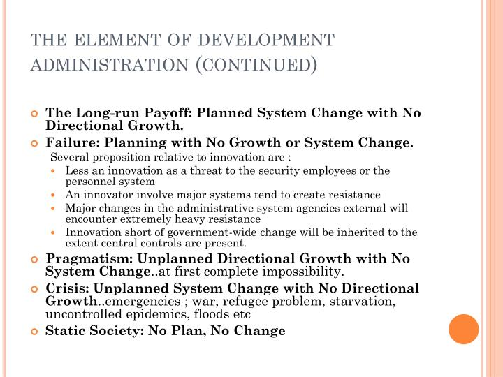 the element of development administration (continued)