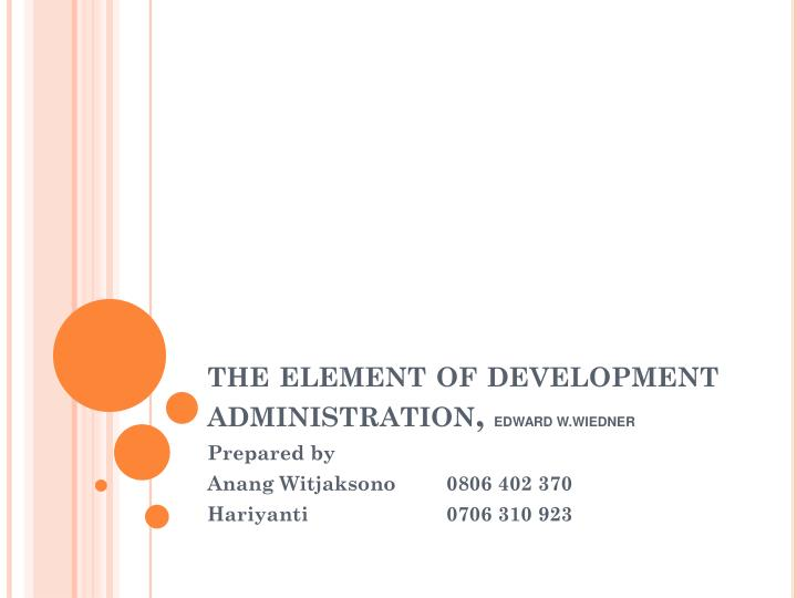 the element of development administration,