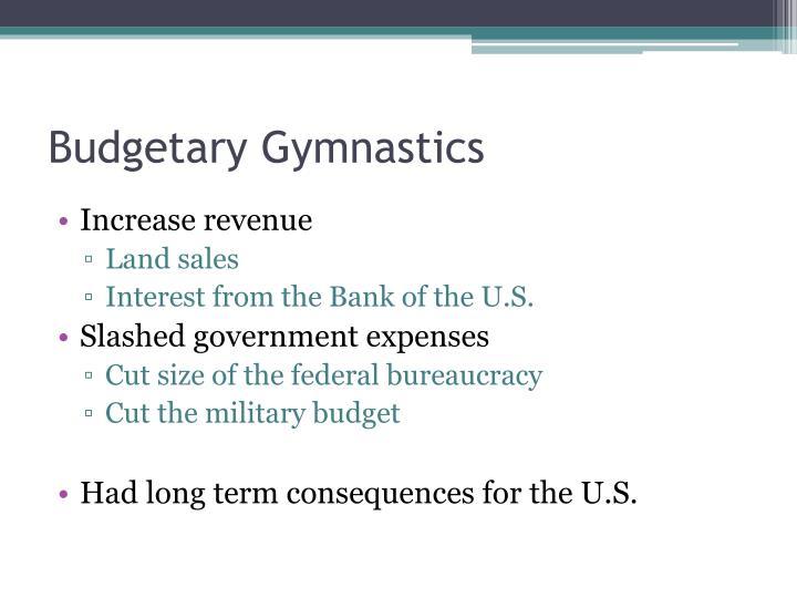 Budgetary Gymnastics