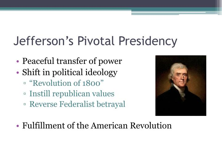 Jefferson's Pivotal Presidency