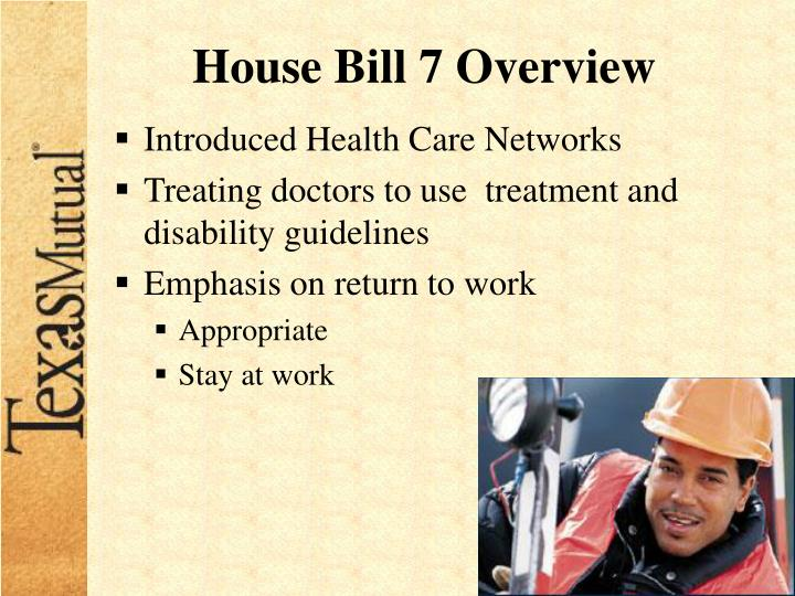 House Bill 7 Overview