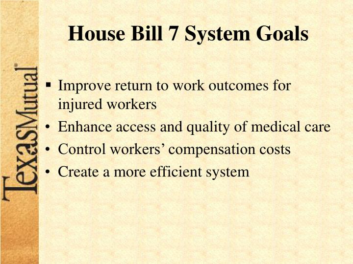 House Bill 7 System Goals