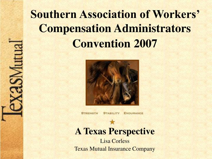 Southern association of workers compensation administrators convention 2007