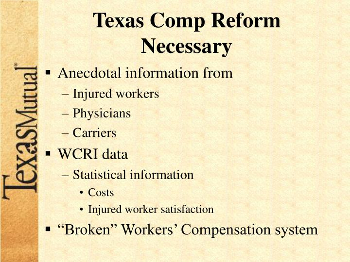 Texas Comp Reform Necessary