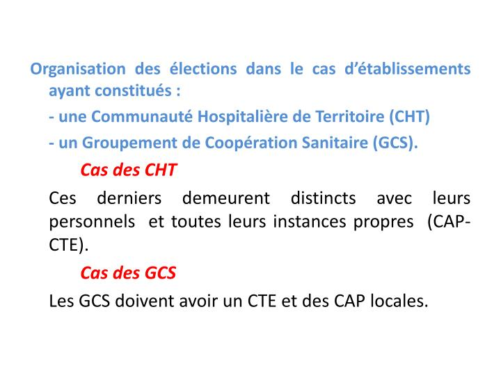 Organisation des élections dans le cas d'établissements ayant constitués :