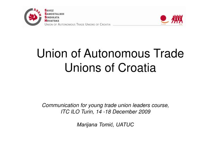 Union of autonomous trade unions of croatia