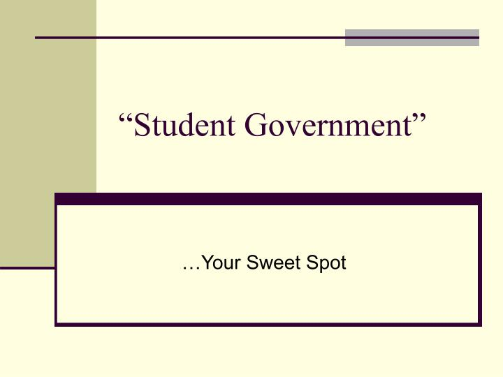 """""""Student Government"""""""