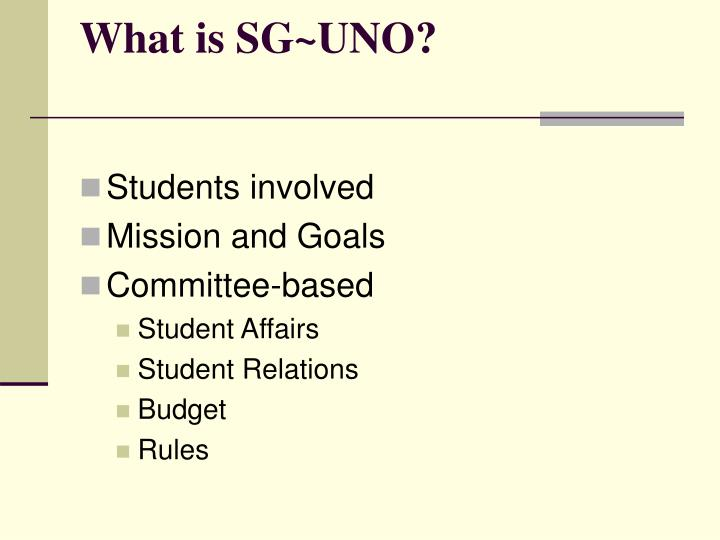 What is SG~UNO?