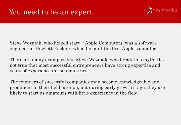 You need to be an expert