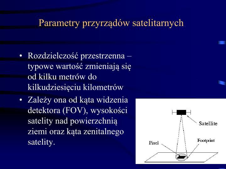 Parametry przyrządów satelitarnych