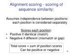 alignment scoring scoring of sequence similarity