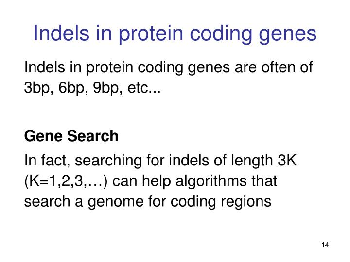 Indels in protein coding genes