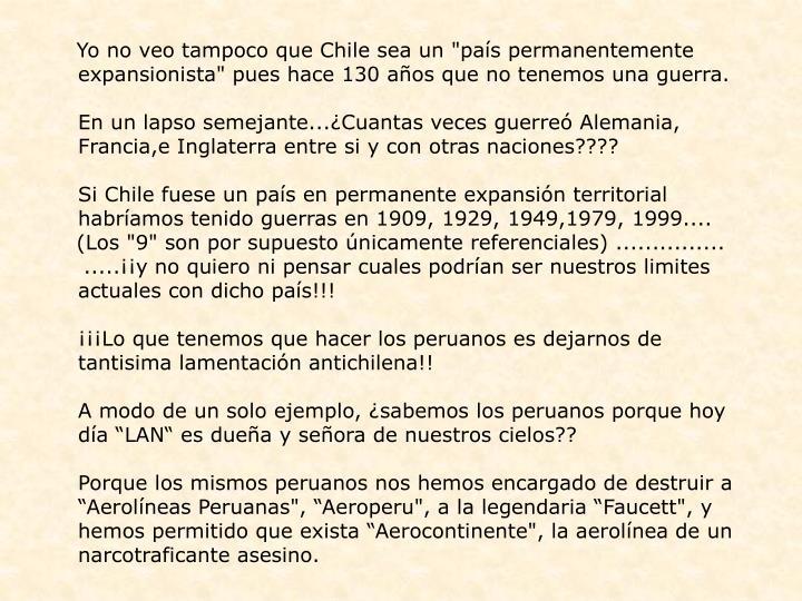 """Yo no veo tampoco que Chile sea un """"país permanentemente"""