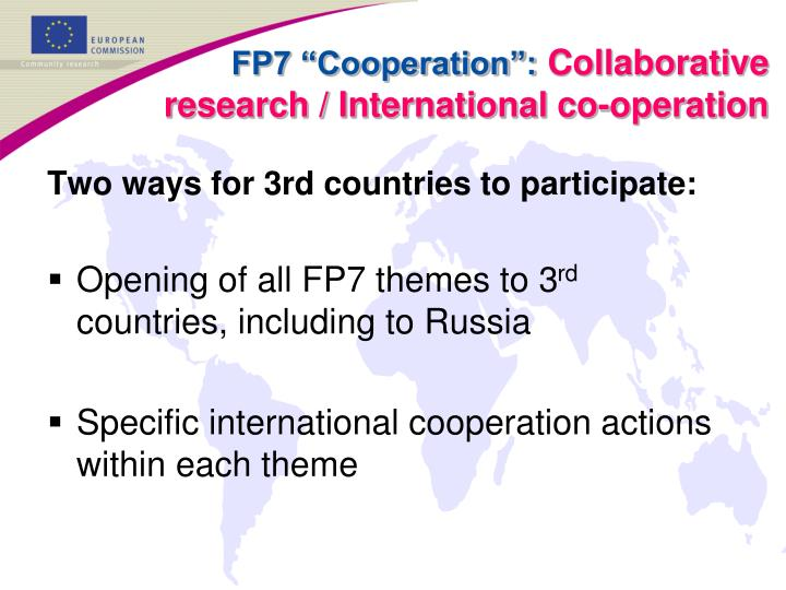 Two ways for 3rd countries to participate: