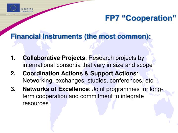 Financial Instruments (the most common):
