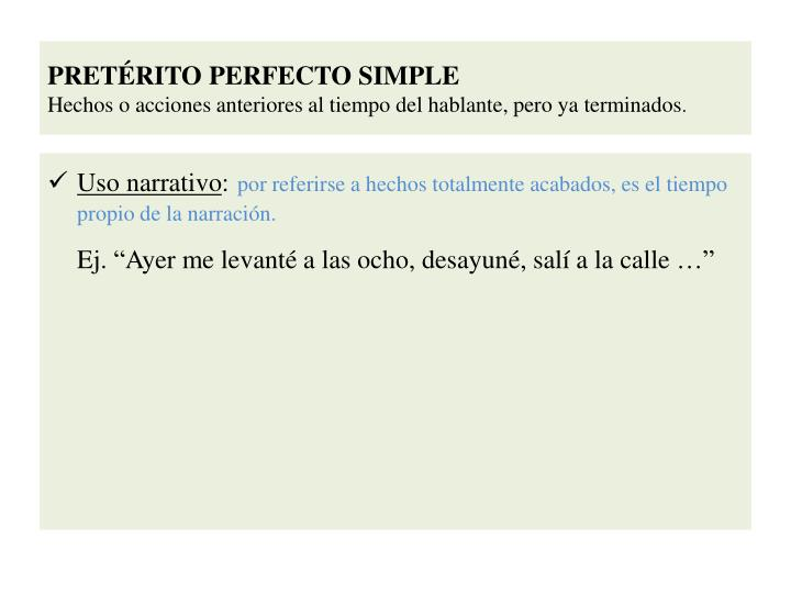 PRETÉRITO PERFECTO SIMPLE