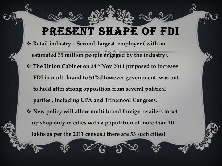 PRESENT SHAPE OF FDI