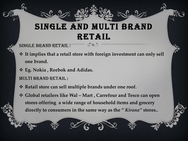 SINGLE AND MULTI BRAND RETAIL