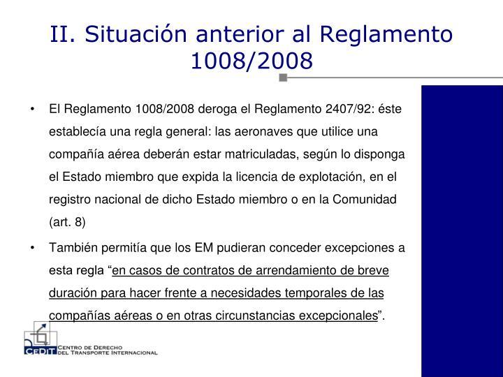 II. Situación anterior al Reglamento 1008/2008