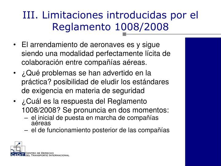 III. Limitaciones introducidas por el Reglamento 1008/2008