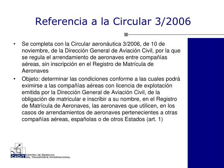 Referencia a la Circular 3/2006