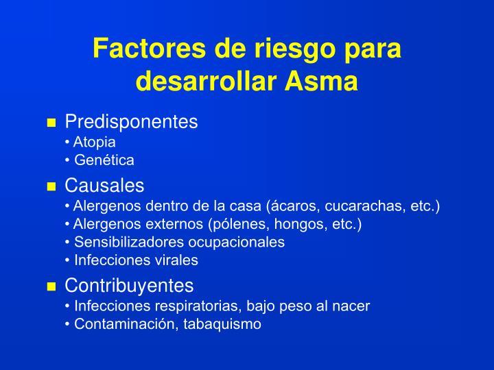 Factores de riesgo para desarrollar Asma