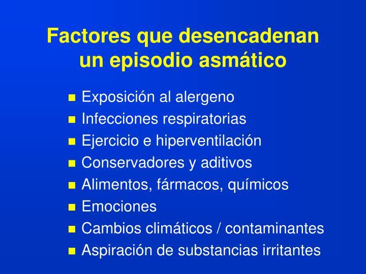 Factores que desencadenan