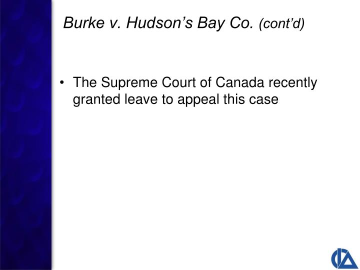 The Supreme Court of Canada recently granted leave to appeal this case