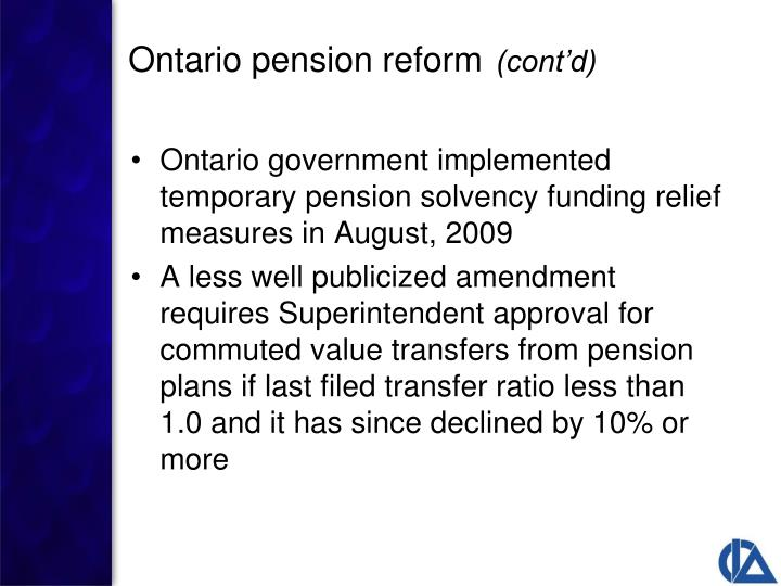 Ontario government implemented temporary pension solvency funding relief measures in August, 2009