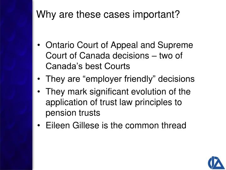 Ontario Court of Appeal and Supreme Court of Canada decisions – two of Canada's best Courts