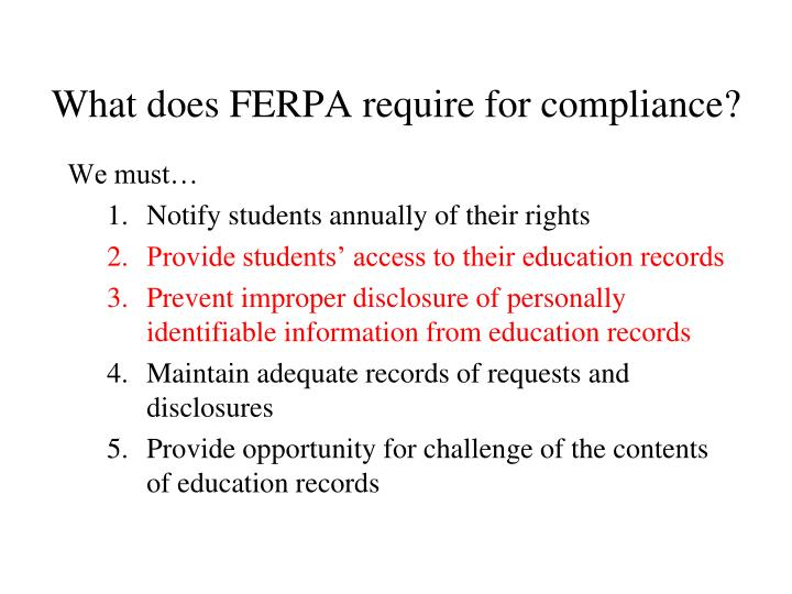 What does FERPA require for compliance?