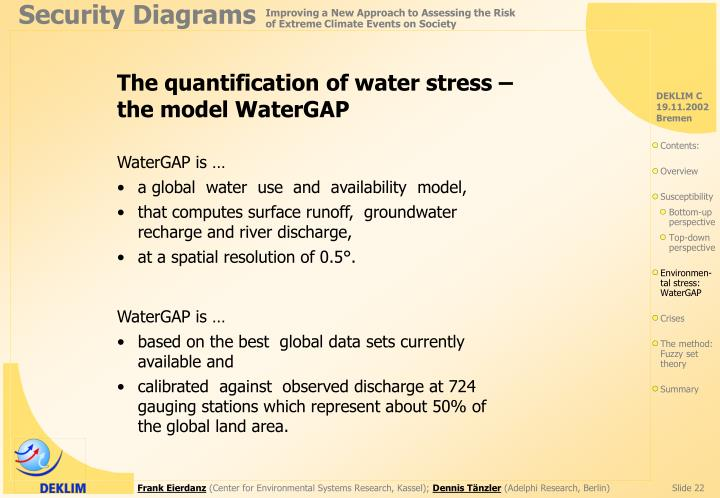 The quantification of water stress – the model WaterGAP