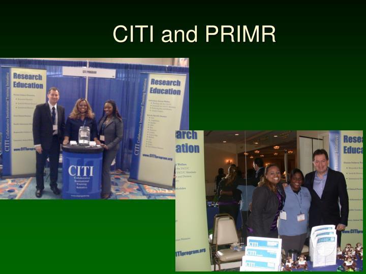 CITI and PRIMR