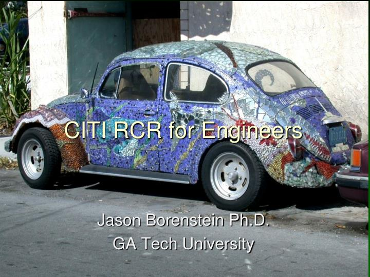 CITI RCR for Engineers