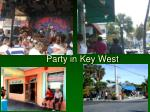 party in key west