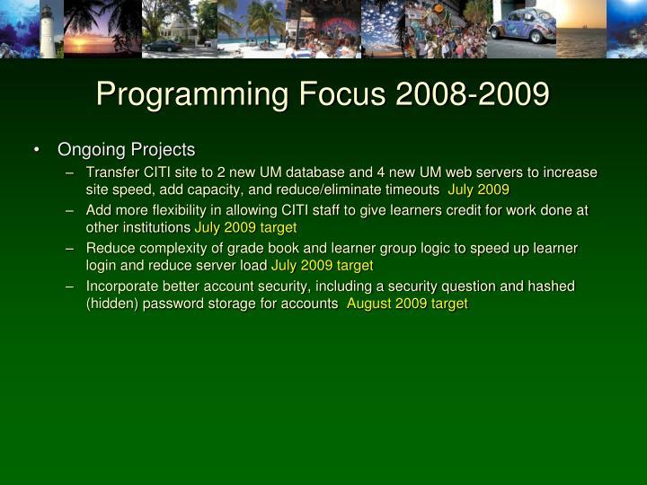 Programming Focus 2008-2009