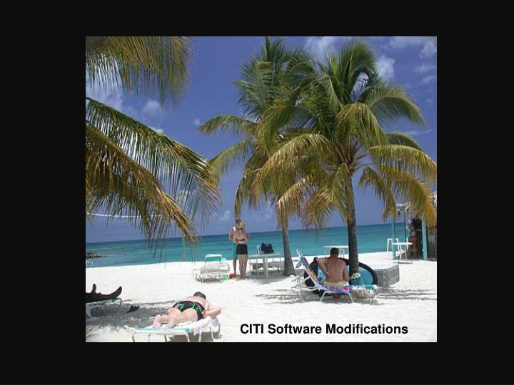 CITI Software Modifications