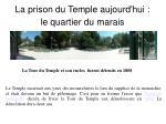 la prison du temple aujourd hui le quartier du marais