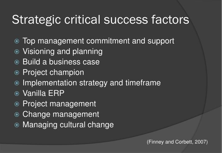Strategic critical success
