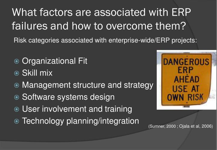 What factors are associated with ERP failures and how to overcome them