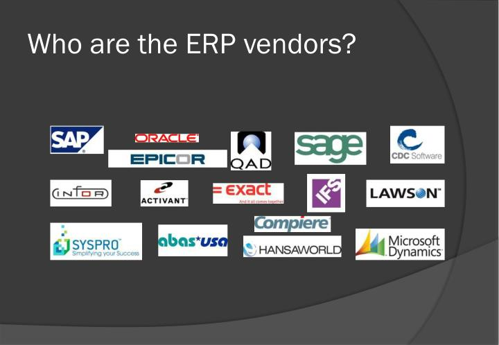 Who are the ERP vendors?
