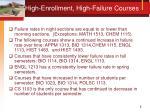 high enrollment high failure courses1