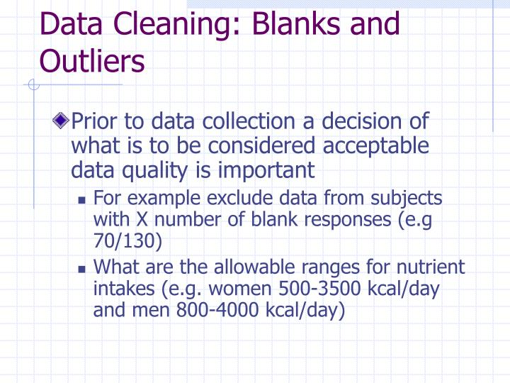 Data Cleaning: Blanks and Outliers