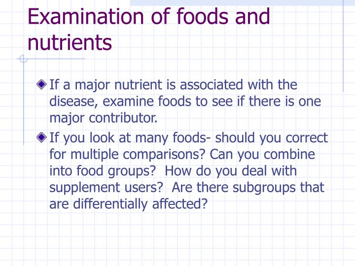 Examination of foods and nutrients