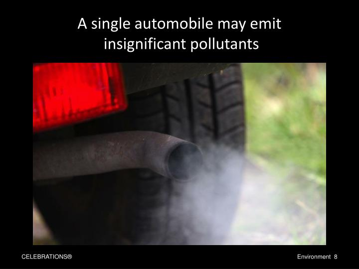 A single automobile may emit