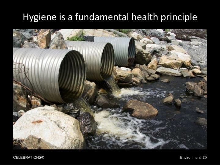 Hygiene is a fundamental health