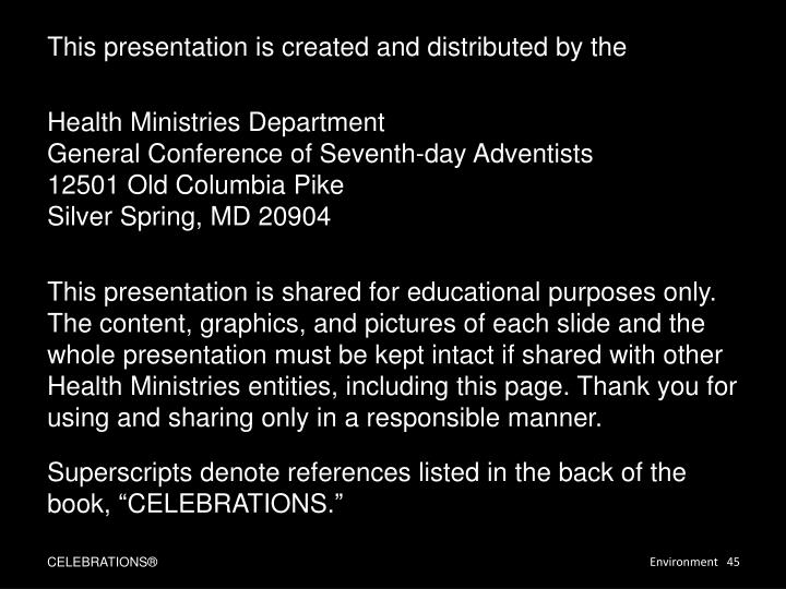 This presentation is created and distributed by the
