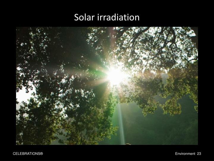 Solar irradiation