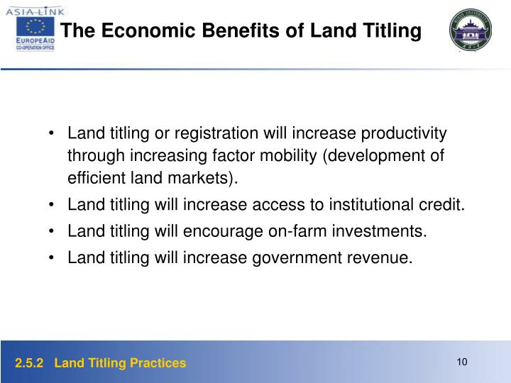 The Economic Benefits of Land Titling