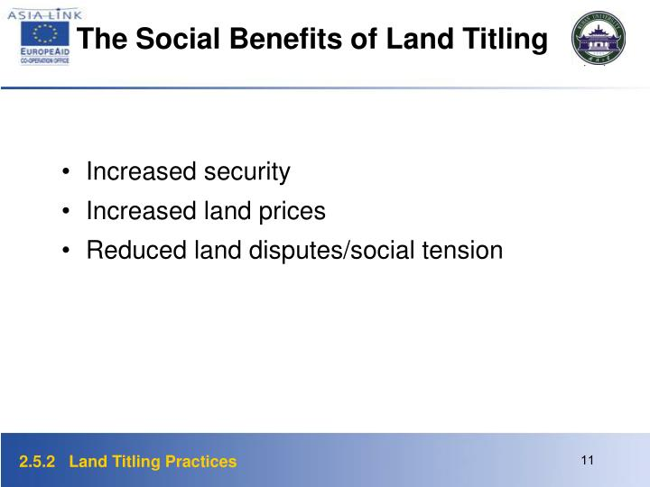 The Social Benefits of Land Titling